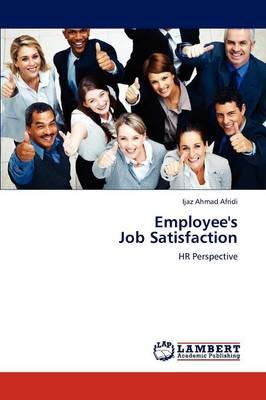 Employee's Job Satisfaction (Paperback)
