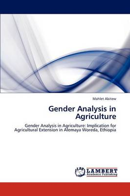 Gender Analysis in Agriculture (Paperback)