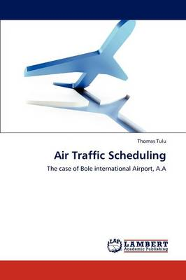 Air Traffic Scheduling (Paperback)