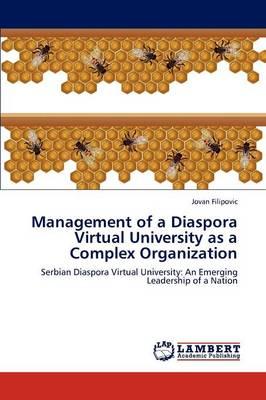 Management of a Diaspora Virtual University as a Complex Organization (Paperback)