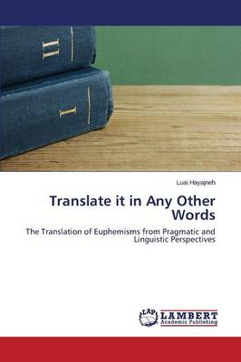Translate It in Any Other Words (Paperback)