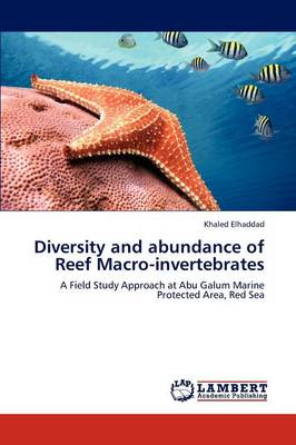 Diversity and Abundance of Reef Macro-Invertebrates (Paperback)