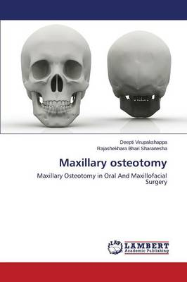 Maxillary Osteotomy (Paperback)