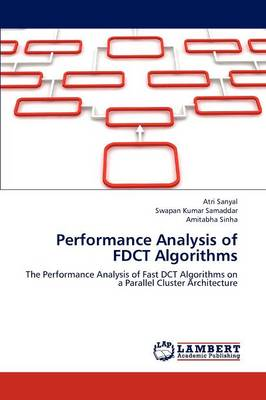 Performance Analysis of Fdct Algorithms (Paperback)