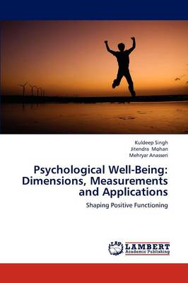 Psychological Well-Being: Dimensions, Measurements and Applications (Paperback)