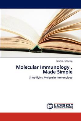 Molecular Immunology, Made Simple (Paperback)
