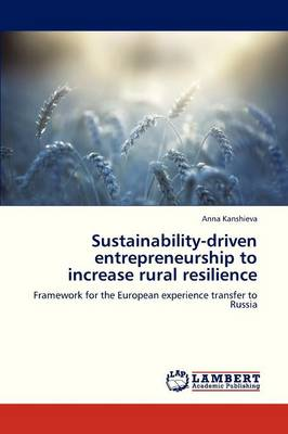 Sustainability-Driven Entrepreneurship to Increase Rural Resilience (Paperback)