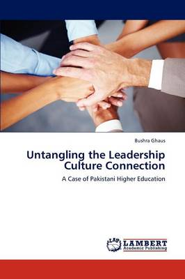 Untangling the Leadership Culture Connection (Paperback)