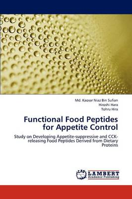 Functional Food Peptides for Appetite Control (Paperback)