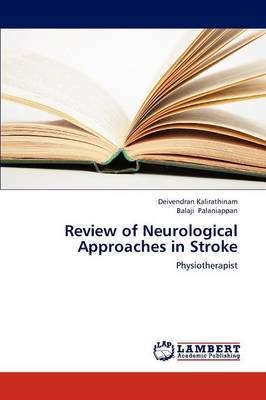 Review of Neurological Approaches in Stroke (Paperback)