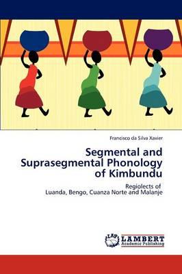 Segmental and Suprasegmental Phonology of Kimbundu (Paperback)