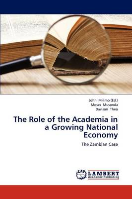 The Role of the Academia in a Growing National Economy (Paperback)