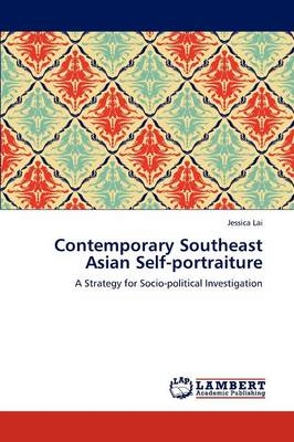 Contemporary Southeast Asian Self-Portraiture (Paperback)