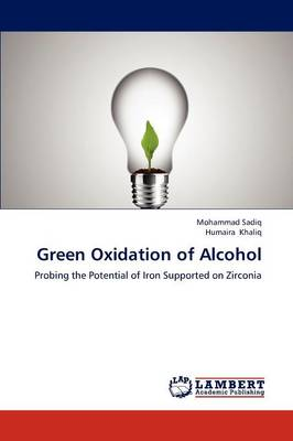 Green Oxidation of Alcohol (Paperback)
