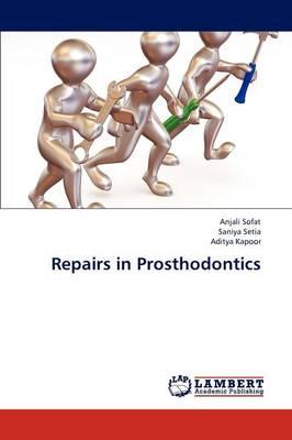 Repairs in Prosthodontics (Paperback)