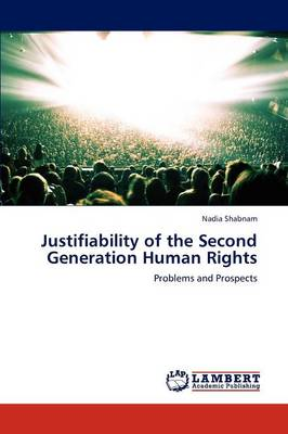 Justifiability of the Second Generation Human Rights (Paperback)