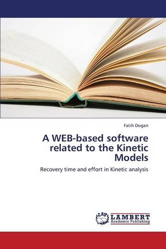 A Web-Based Software Related to the Kinetic Models (Paperback)