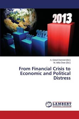 From Financial Crisis to Economic and Political Distress (Paperback)