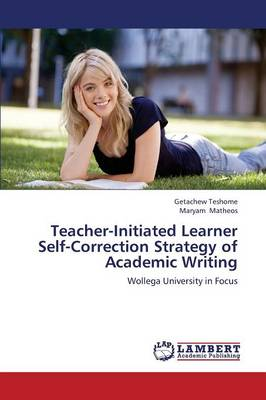 Teacher-Initiated Learner Self-Correction Strategy of Academic Writing (Paperback)