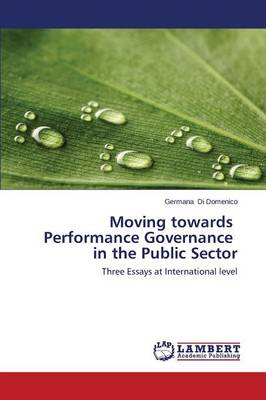 Moving Towards Performance Governance in the Public Sector (Paperback)