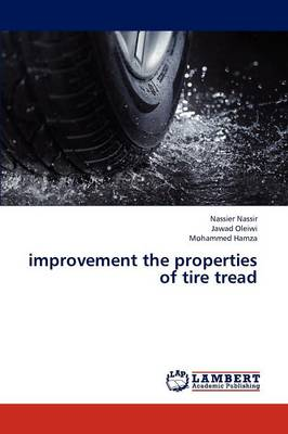 Improvement the Properties of Tire Tread (Paperback)