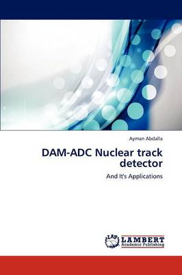 Dam-Adc Nuclear Track Detector (Paperback)