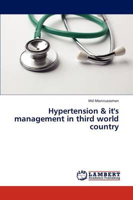 Hypertension & It's Management in Third World Country (Paperback)