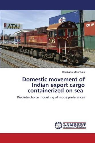 Domestic Movement of Indian Export Cargo Containerized on Sea (Paperback)