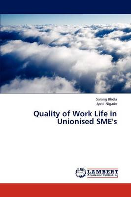 Quality of Work Life in Unionised Sme's (Paperback)