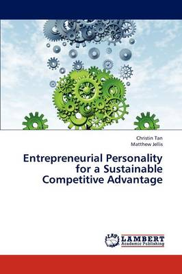 Entrepreneurial Personality for a Sustainable Competitive Advantage (Paperback)