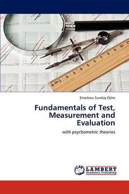 Fundamentals of Test, Measurement and Evaluation (Paperback)