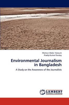 Environmental Journalism in Bangladesh (Paperback)