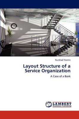 Layout Structure of a Service Organization (Paperback)