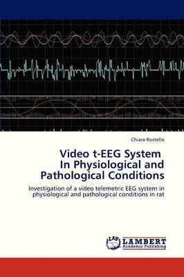 Video T-Eeg System in Physiological and Pathological Conditions (Paperback)