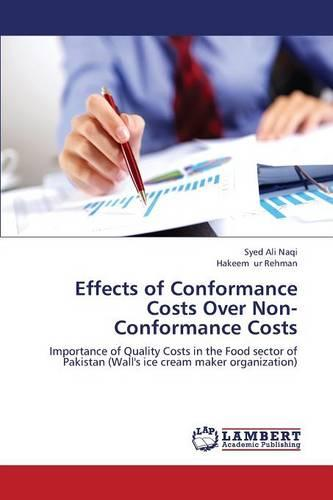 Effects of Conformance Costs Over Non-Conformance Costs (Paperback)