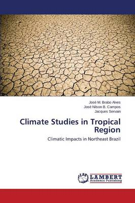 Climate Studies in Tropical Region (Paperback)
