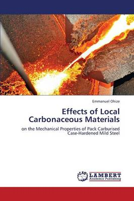 Effects of Local Carbonaceous Materials (Paperback)