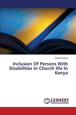 Inclusion of Persons with Disabilities in Church Life in Kenya (Paperback)