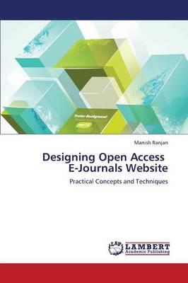 Designing Open Access E-Journals Website (Paperback)
