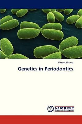 Genetics in Periodontics (Paperback)