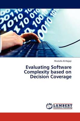 Evaluating Software Complexity Based on Decision Coverage (Paperback)