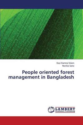 People Oriented Forest Management in Bangladesh (Paperback)