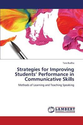 Strategies for Improving Students' Performance in Communicative Skills (Paperback)