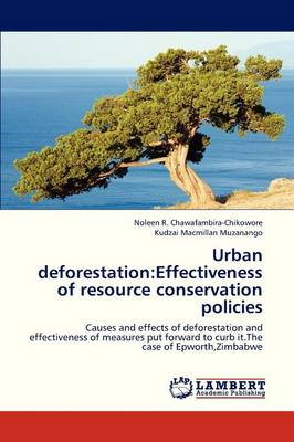 Urban Deforestation: Effectiveness of Resource Conservation Policies (Paperback)