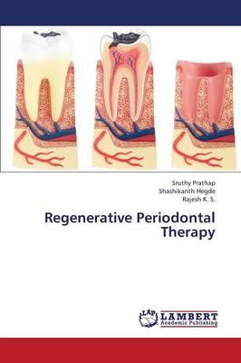 Regenerative Periodontal Therapy (Paperback)