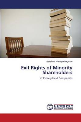 Exit Rights of Minority Shareholders (Paperback)