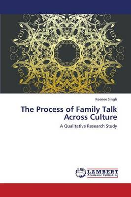 The Process of Family Talk Across Culture (Paperback)