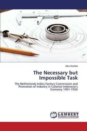 The Necessary But Impossible Task (Paperback)