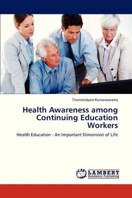 Health Awareness Among Continuing Education Workers (Paperback)
