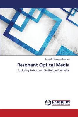 Resonant Optical Media (Paperback)